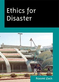 Ethics for Disaster
