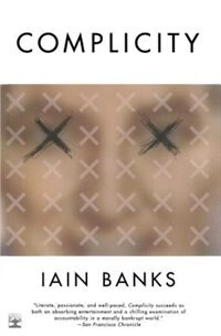 Book Complicity by Iain Banks