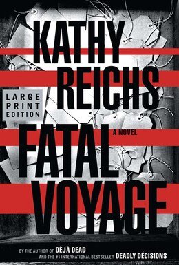 Book Fatal Voyage: A Novel by Kathy Reichs