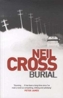 Book Burial by Neil Cross