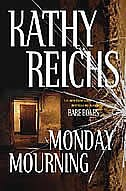 Book Monday Mourning by Kathy Reichs
