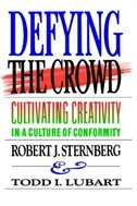 Defying the Crowd: Simple Solutions to the Most Common Relationship Problems by Robert J. Sternberg