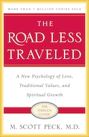 The Road Less Traveled, Timeless Edition: A New Psychology of Love, Traditional Values and…