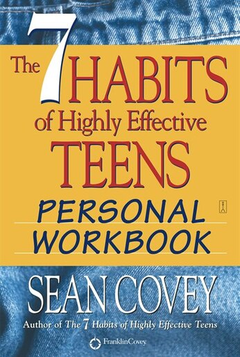 Seven habit of highly effective teen by sean covey