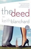 The Deed: A Novel