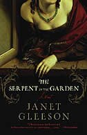 The Serpent In The Garden: A Novel by Janet Gleeson