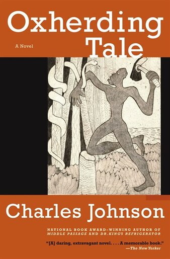 Oxherding Tale: A Novel by Charles Johnson