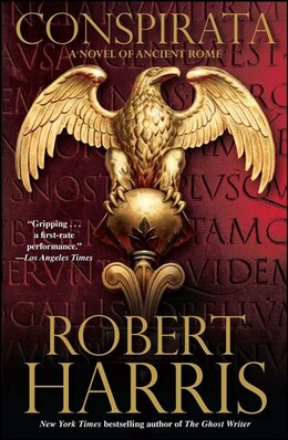 Book Conspirata: A Novel of Ancient Rome by Robert Harris