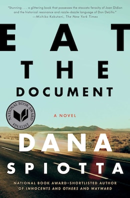 Book Eat The Document: A Novel by Dana Spiotta
