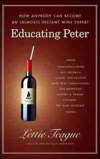 Educating Peter: Educating Peter by Lettie Teague