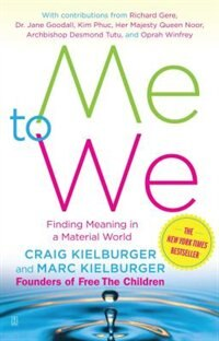 Book Me to We: Finding Meaning in a Material World by Craig Kielburger