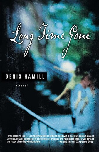 Long Time Gone: A Novel by Denis Hamill