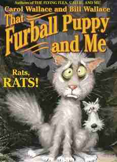 That Furball Puppy and Me by Carol Wallace