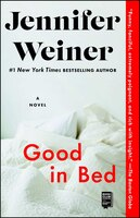 Book Good In Bed: A Novel by Jennifer Weiner