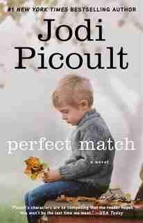 Perfect Match: A Novel by Jodi Picoult