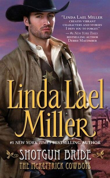 Shotgun Bride by Linda Lael Miller