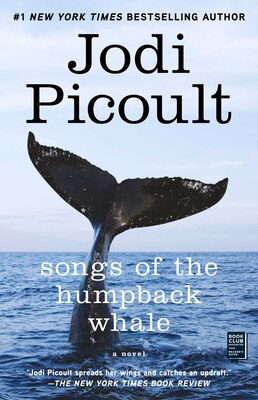 Book Songs Of The Humpback Whale: A Novel by Jodi Picoult