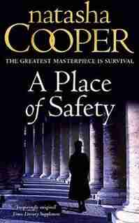 A Place of Safety by Natasha Cooper