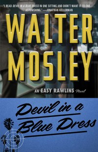 Devil In A Blue Dress: Featuring an Original Easy Rawlins Short Story Crimson Stain