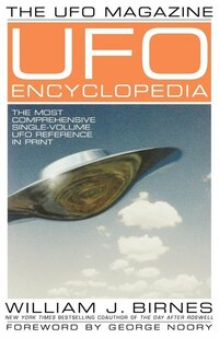 The UFO Magazine UFO Encyclopedia: The Most Compreshensive Single-Volume UFO Reference in Print