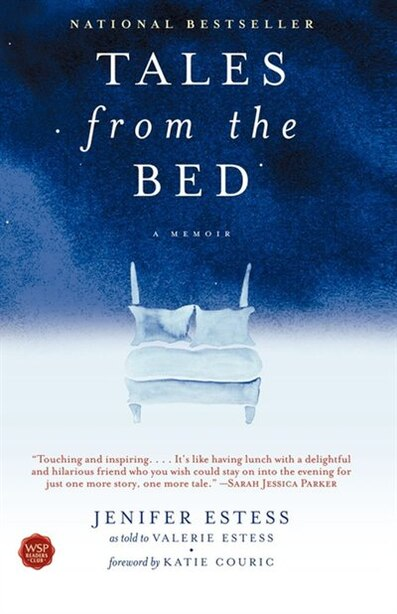 Tales from the Bed: A Memoir by Jenifer Estess