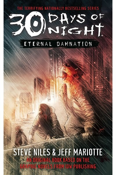 30 Days of Night: Eternal Damnation: Book 3 by Steve Niles