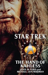 The Star Trek: Signature Edition: The Hand of Kahless: The Final Reflection and Kahless