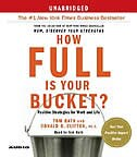 Book How Full Is Your Bucket?: Positive Strategies For Work And Life by Tom Rath