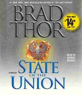 State of the Union: A Thriller by Brad Thor