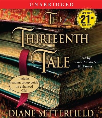 The Thirteenth Tale: A Novel by Diane Setterfield