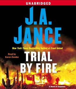 Book Trial By Fire: A Novel of Suspense by J.A. Jance