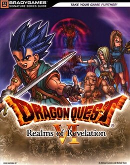 Book Dragon Quest Vi: Realms Of Revelation Signature Series Guide by Square Bradygames