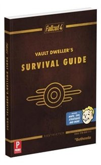 Fallout 4 Vault Dweller's Survival Guide: Prima Official Game Guide