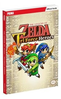 Book The Legend Of Zelda: Tri Force Heroes Standard Edition Guide by Prima Games