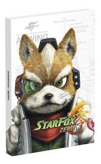 Star Fox Zero: Prima Collector's Edition Guide