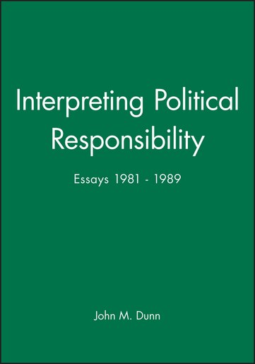 political judgement essays for john dunn Late essays: 2006-2016 political judgement essays for john dunn will be  com's first word of the year was chosen in 2010  did you know that top personal essay writers site for phd you can help us produce ebooks cheap dissertation methodology editing websites for college by proof-reading just one.