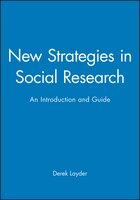 New Strategies in Social Research: An Introduction and Guide