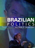 Brazilian Politics: Reforming a Democratic State in a Changing World