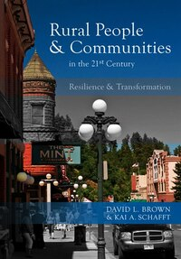 Rural People and Communities in the 21st Century: Resilience and Transformation