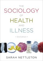 The Sociology of Health and Illness