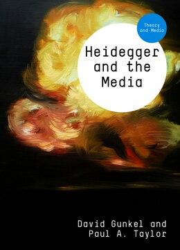 Book Heidegger and the Media by David Gunkel
