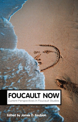 Book Foucault Now by James Faubion