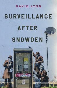 Surveillance After Snowden