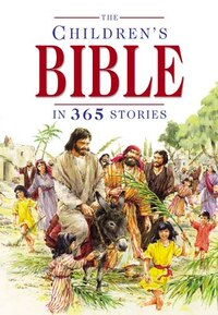 Childrens Bible In 365 Stories