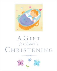 A Gift For A Baby's Christening