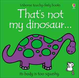 That's Not My Dinosaur by Fiona Watt