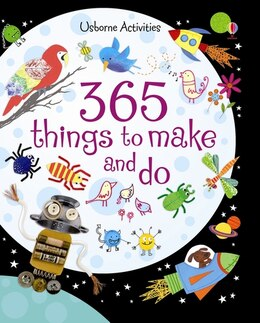 Book 365 Things To Make And Do by Fiona Watt