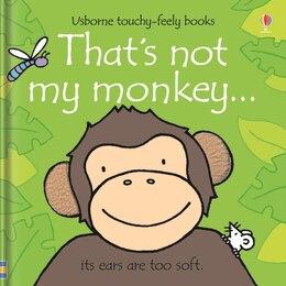 Book Thats Not My Monkey by Fiona Watt