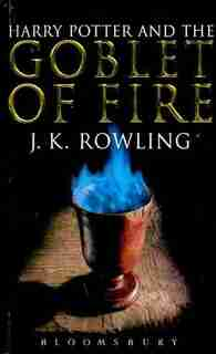 Harry Potter And The Goblet Of Fire de J.K. Rowling