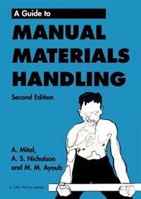 Guide to Manual Materials Handling